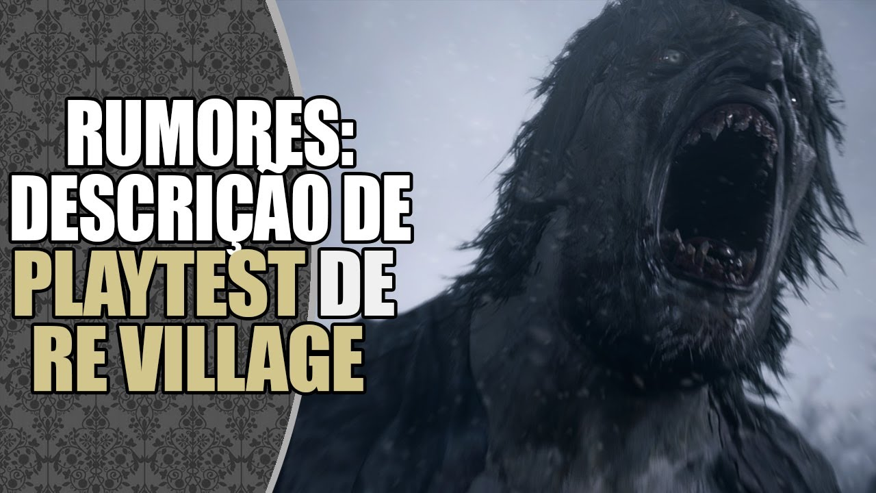 RUMOR: Mais Detalhes de PLAYTEST de Resident Evil Village | DATABASE NEWS