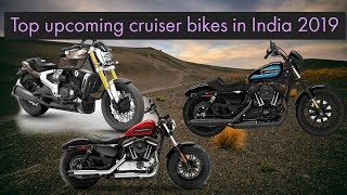 Top upcoming cruiser bikes in India 2019|Price|Specifications