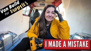 Van Build Mistakes! Self Build Camper Van Conversion For Dummies Part 2
