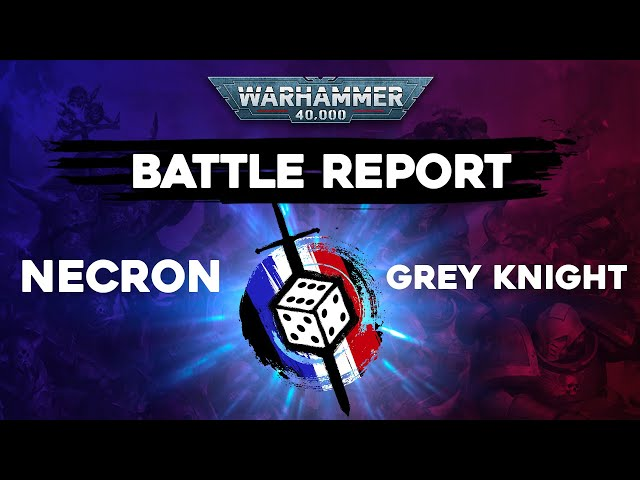 Rapport de bataille Warhammer 40000 - Nécrons VS Grey knights - Format ITC
