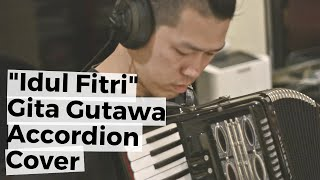 Idul Fitri Gita Gutawa Accordion Cover