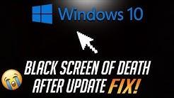 FIX Windows 10 Black Screen of Death After Update - [2019 Tutorial]