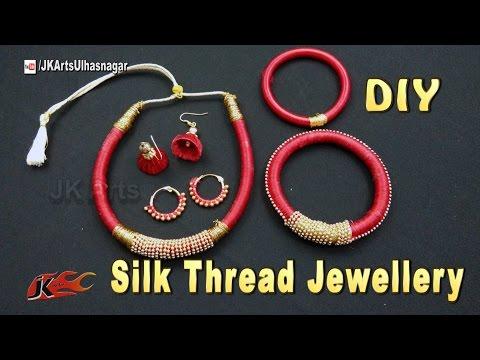 How To Make Silk Thread Jewelry Set   Necklace, Bangle, Jhumka, Bali    JK Arts  1135