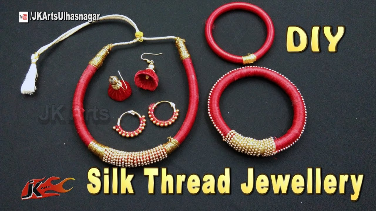 How to make Silk Thread Jewelry Set | Necklace, Bangle, Jhumka ...