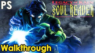Legacy of Kain: Soul Reaver Walkthrough