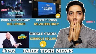 PUBG 1yr Anniversary Update,Microsoft Project KILLS Google Stadia?,Poco F1 128GB Just 20,999 #792