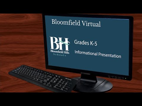 Bloomfield Hills Schools Virtual Informational Presentation for families with children in grades K-5