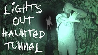 LIGHTS OUT CHALLENGE IN HAUNTED TUNNEL ...
