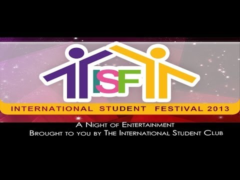 International Student Festival 2013 Part 1