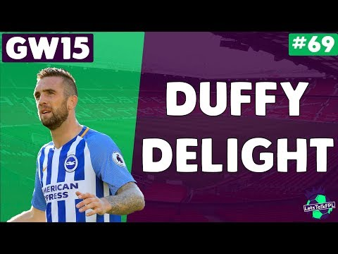 DUFFY DELIGHT | Gameweek 15 | Let's Talk Fantasy Premier League 2017/18 | #69