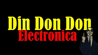 Din Don Don Electronica