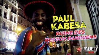 PAUL KABESA RUINE DES RESTOS PARISIENS