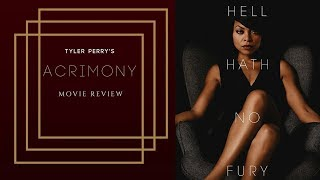Tyler Perry's Acrimony movie review by Lamont Johnson