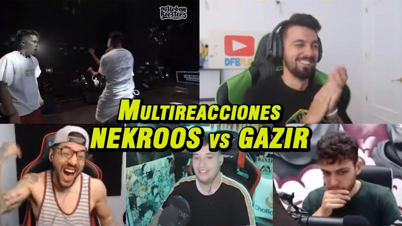 GAZIR vs NEKROOS *8x8 y Replica* | MULTIREACCIONES