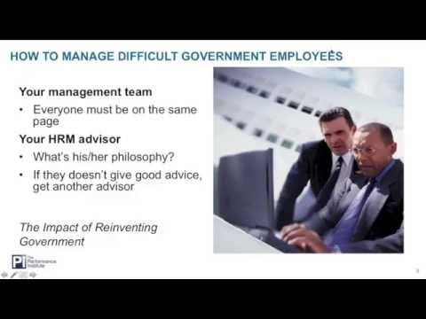 Managing Difficult Government Employees