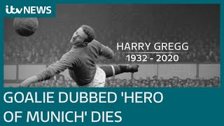 Former Manchester United Keeper Harry Gregg Dies, Aged 87 | Itv News