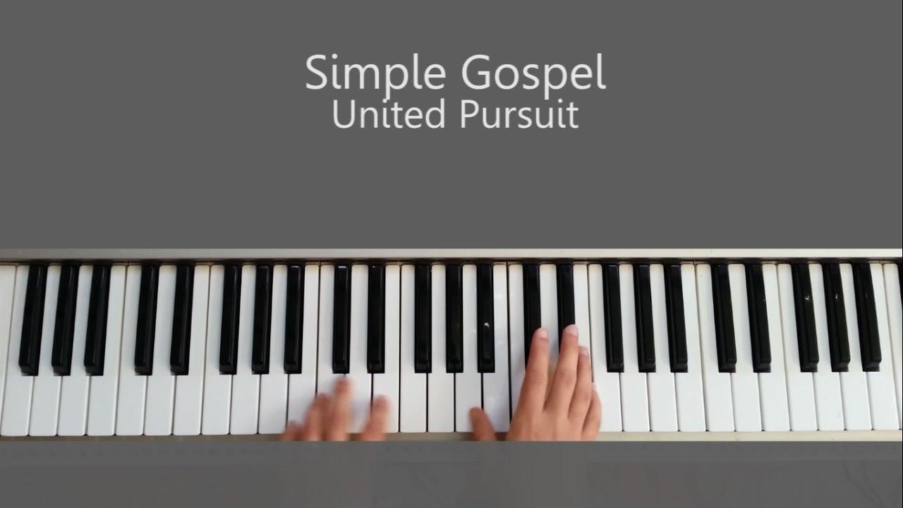 Simple gospel united pursuit piano tutorial and chords youtube simple gospel united pursuit piano tutorial and chords hexwebz Image collections