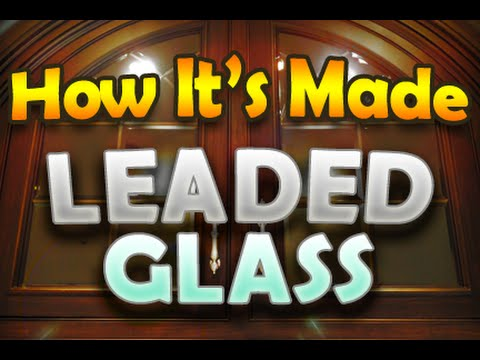 How It's Made - Leaded Beveled Glass
