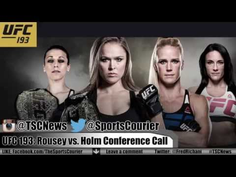 UFC 193: Rousey vs. Holm Conference Call