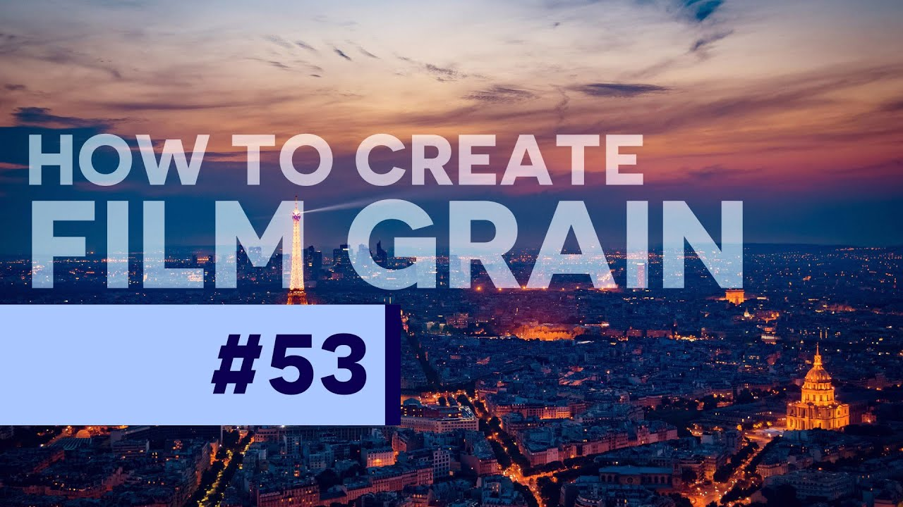 #PSin30 - How to Add Beautiful Film Grain in Photoshop CC