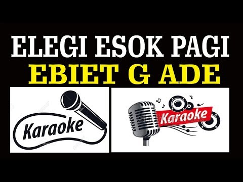 elegi-esok-pagi,-ebiet-g-ade,-pop-indonesia,-karaoke