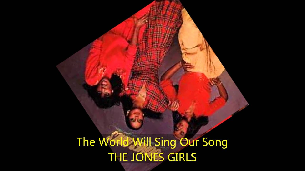 the-jones-girls-the-world-will-sing-our-song-bower-wilkins