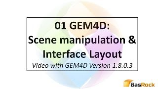 01 GEM4D Scene manipulation and Interface layout