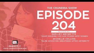 The Chundria Show - Ep. 204