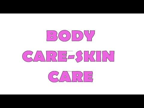 Body Care-Skin Care |TEOG İngilizce