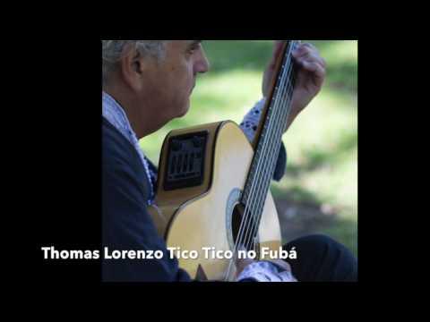 Thomas Lorenzo - Tico Tico no Fubá- Flamenco Latin Guitar