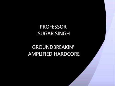 PROFESSOR SUGAR SINGH - OVERTIME VELOCITY.wmv