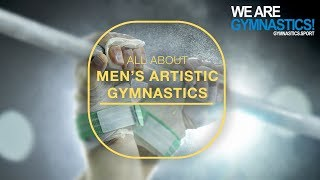 All about Men's Artistic Gymnastics - We are Gymnastics!