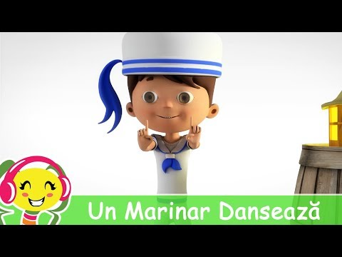 Un Marinar Danseaza – Cantece pentru copii in limba romana