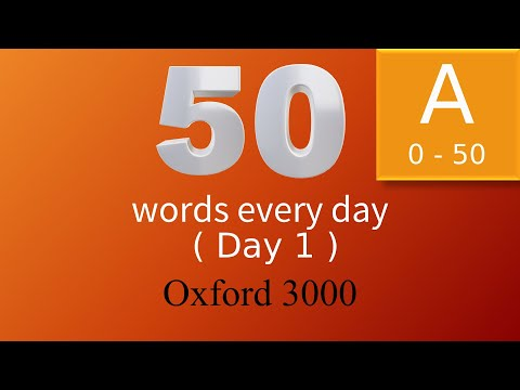 """Oxford 3000 word list. 50 Words Every Day. Words starting with """"a"""". Day 1"""