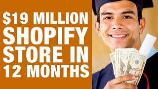 $19 million in 12 months!! how to make money online as a student