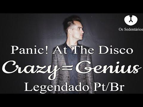 Panic! At The Disco:  Crazy=Genius [Legendado Pt/Br]