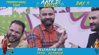 Promotional Tour Aate Di Chidi, Neeru Bajwa , Amrit Maan | Punjabi Film 2018