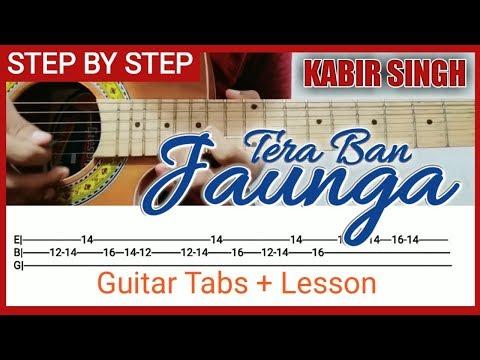 tera-ban-jaunga-song---kabir-singh-complete-guitar-tabs-and-lesson