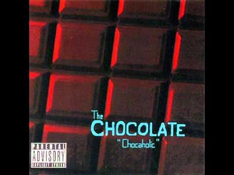 The Chocolate - Chocaholic (2006) (Full Album)