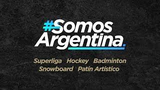 #SomosArgentina – Hoy Superliga, Hockey, Badminton, Snowboard y Patín Artístico