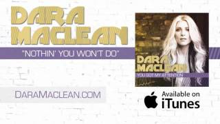 Watch Dara Maclean Nothin You Wont Do video