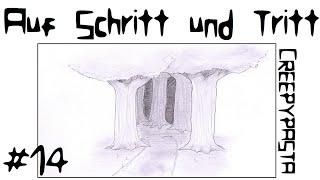 Creepypasta [Deutsch] #14 - Auf Schritt und Tritt