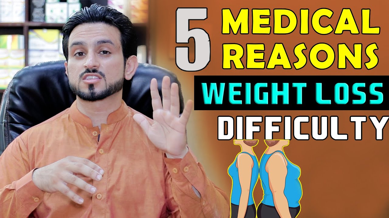 5 Major Medical Problems For Putting On Weight & Weight Lose Urdu/Hindi