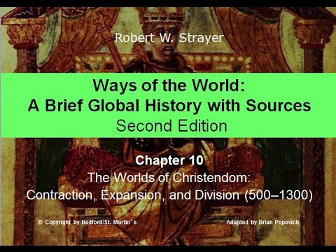 Chapter 10: Worlds of Christendom