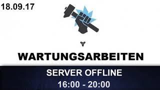 Destiny 2 Server Offline + Infos / 18.09.17 (Deutsch/German)