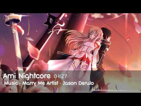 [Nightcore] Marry Me - Jason Derulo