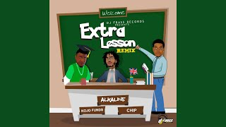 Extra Lesson Remix (feat. Kojo Funds & Chip)