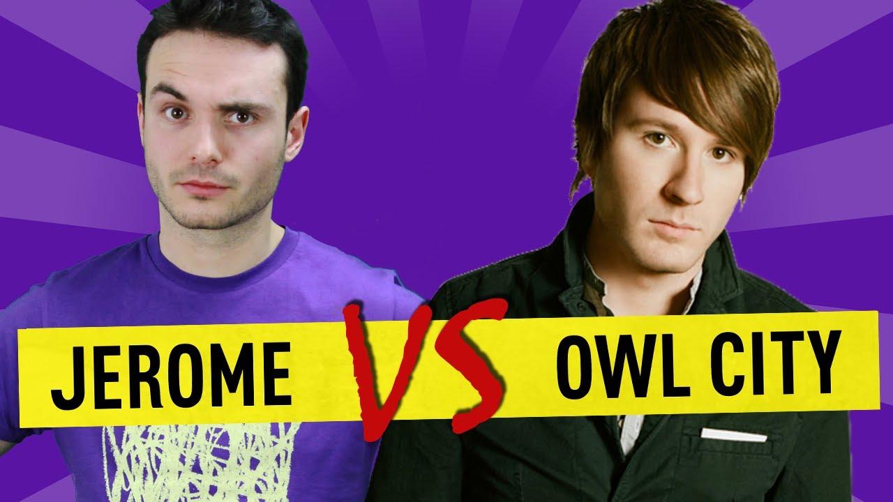 Jerome vs Owl City – Ep. 25