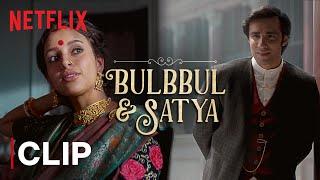 Bulbbul & Satya's Reunion | Tripti Dimri & Avinash Tiwary | Bulbbul | Netflix India