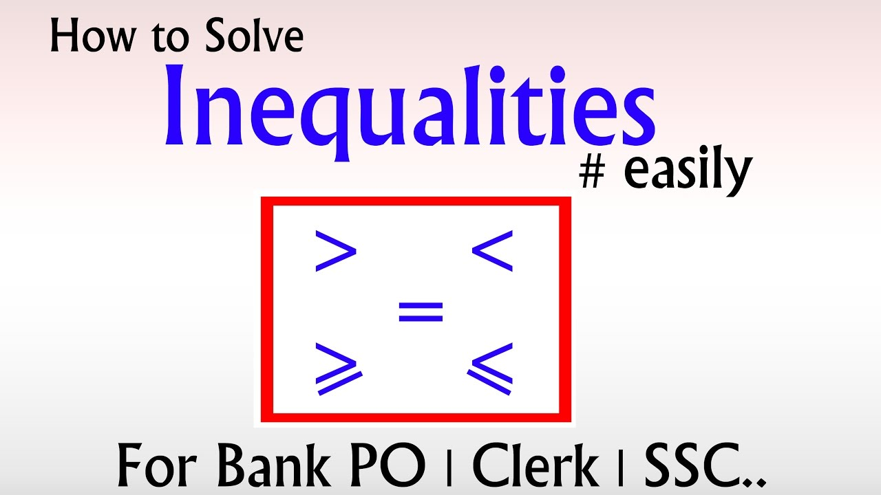 How To Solve Inequalities In Reasoning Part 1[ In Hindi] Facile Tricks   For Bank Po  Clerk